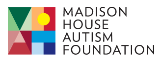 October Featured Nonprofit: Madison House Autism Foundation